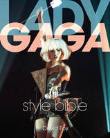 Lady Gaga Style Bible