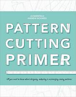 The Pattern Cutting Primer: All You...
