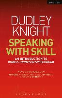 Speaking With Skill: An Introduction...