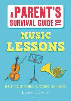 A Parent's Survival Guide to Music...