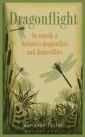 Dragonflight: In Search of Britain's...