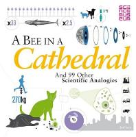 A Bee in a Cathedral: And 99 Other...