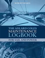 The Adlard Coles Maintenance Logbook...