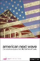 American Next Wave: Four Contemporary...