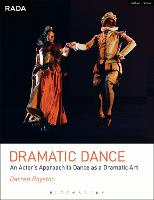 Dramatic Dance: An Actor's Approach ...