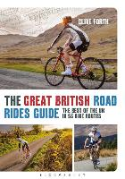 The Great British Road Rides Guide:...