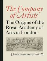 The Company of Artists: The Origins ...