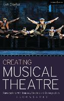 Creating Musical Theatre:...