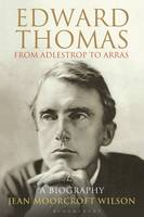 Edward Thomas: from Adlestrop to...