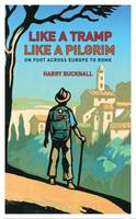 Like a Tramp, Like A Pilgrim: On ...