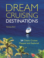 Dream Cruising Destinations: 24...