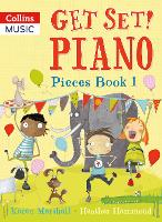 Get Set! Piano Pieces Book 1: Pieces...