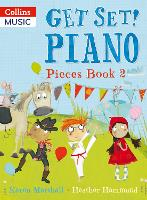 Get Set! Piano Pieces: Book 2