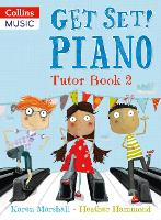 Get Set! Piano Tutor: Book 2