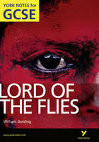 Lord of the Flies: York Notes for ...