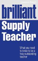 Brilliant Supply Teacher: What You...