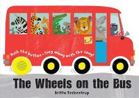 The Wheels on the Bus: A Sing-along...