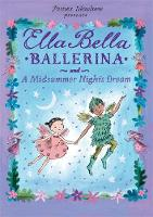Ella Bella and the Midsummer Night's...