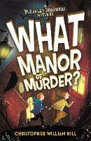 Bleakley Brothers Mystery: What Manor...