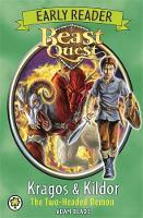 Beast Quest: Kragos and Kildor the...