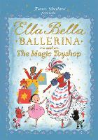 Ella Bella Ballerina and the Magic...