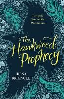 The Hawkweed Prophecy: Book 1