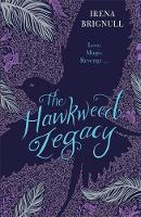 The Hawkweed Legacy: Book 2