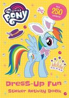 My Little Pony: Dress-Up Fun Sticker...