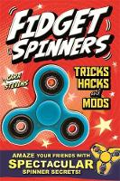Fidget Spinners Tricks, Hacks and...