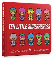 Ten Little Superheroes Board Book