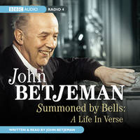 Summoned by Bells: A Life in Verse