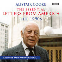 Alistair Cooke: The Essential Letters...