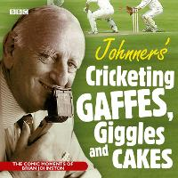 Johnners' Cricketing, Gaffes, Giggles...