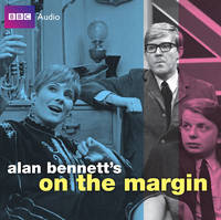 Alan Bennett's 'On the Margin'