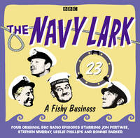The Navy Lark: Volume 23: A Fishy...