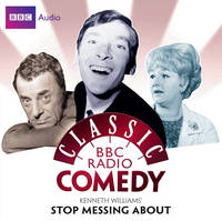 Kenneth Williams' Stop Messing About