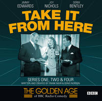 Take it from Here: Series 1, 2 & 4,...