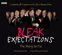 Bleak Expectations: The Story So Far