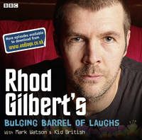 Rhod Gilbert's Bulging Barrel of...