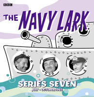 The Navy Lark Collection: July -...