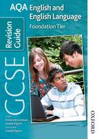 AQA GCSE English and English Language Foundation Revision Guide