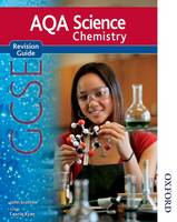 New AQA GCSE Chemistry Revision Guide