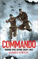 Commando: Winning World War II Behind...