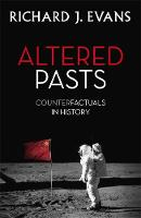 Altered Pasts: Counterfactuals in...