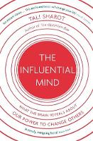 The Influential Mind: What the Brain...