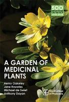 A Garden of Medicinal Plants: Book two