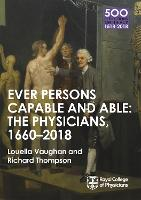 The Physicians 1660-2018: Ever ...