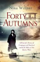 Forty Autumns: A Family's Story of...
