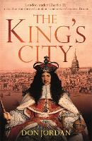 The King's City: London under Charles...