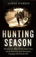 The Hunting Season: The Execution of...